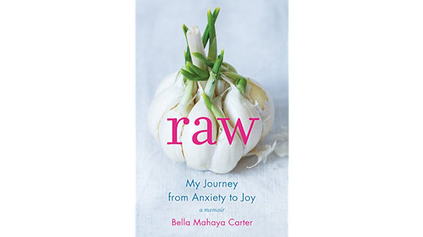 Raw My Journey from Anxiety to Joy