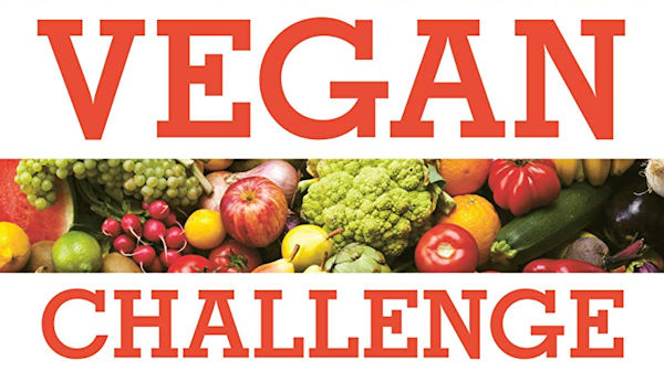 Vegan Challenge: 30 Days for a Happier, Healthier You