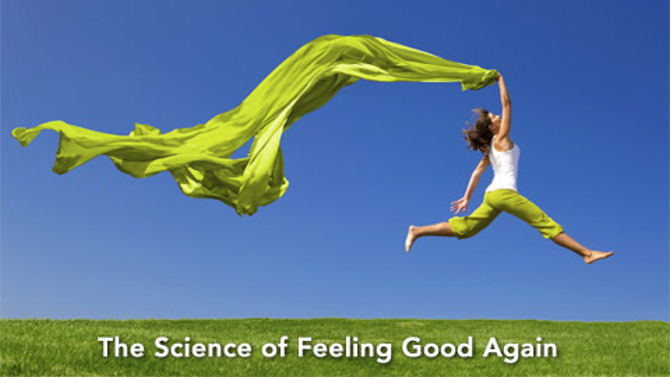 The Science of Feeling Good Again