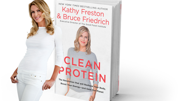 Clean Protein, A New Book by Kathy Freston