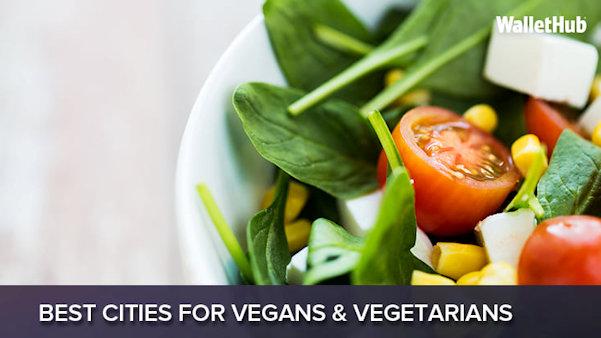 Best Cities for Vegans & Vegetarians