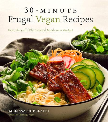 30-Minute Frugal Vegan Recipes